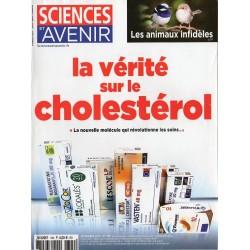 Sciences et Avenir n° 799 - La vérité sur le Cholestérol
