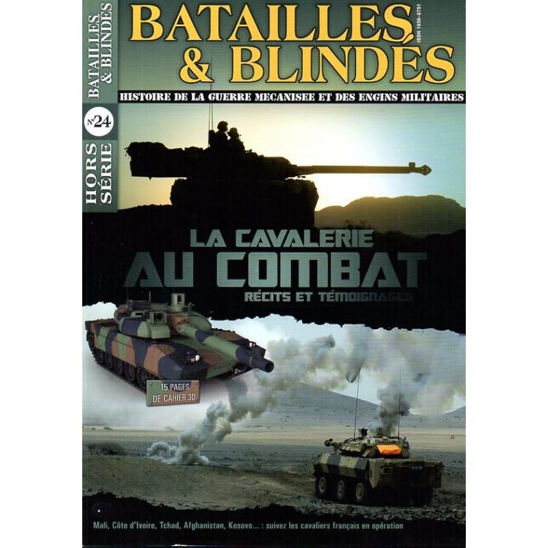 Batailles & Blindés HS n° 24 - La Cavalerie au Combat