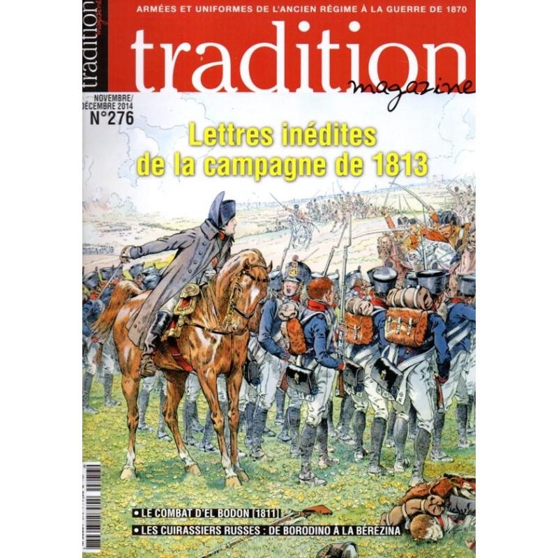 tradition magazine n° 276 - Lettres inédites de la campagne de 1813