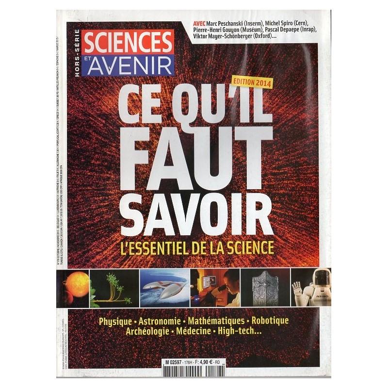 Sciences et Avenir (hors série) n° 176 H - Ce qu'il faut savoir, l'essentiel de la science