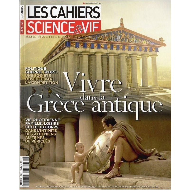 Les Cahiers de Science & Vie n° 143 - Vivre dans la Grèce antique