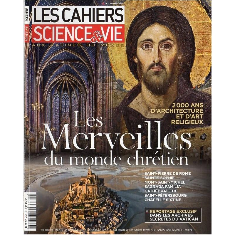 Les Cahiers de Science & Vie n° 142 - Les Merveilles du monde chrétien