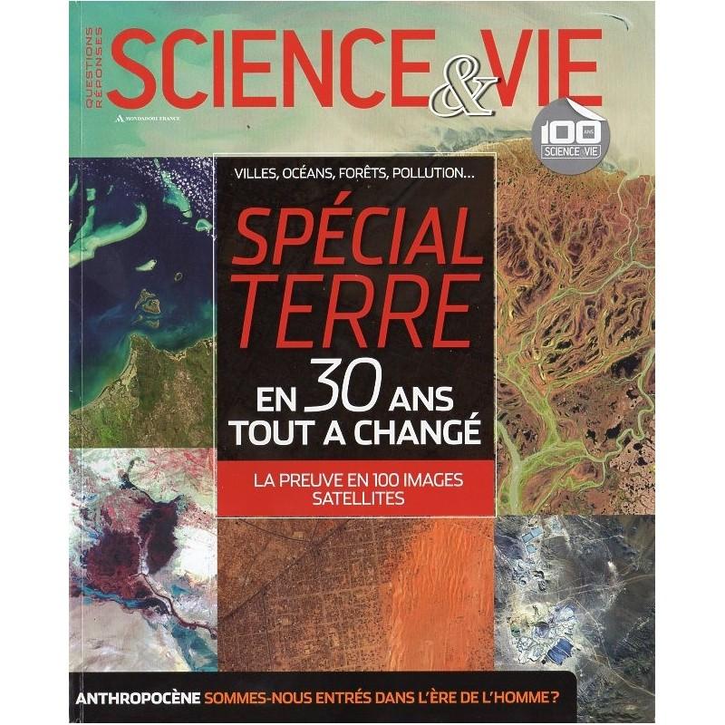 Science & Vie Questions Réponses - Spécial Terre, en 30 ans tout à changé
