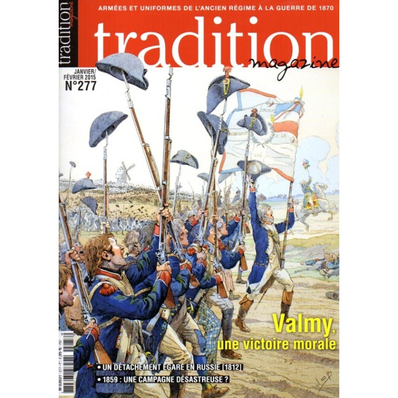 tradition magazine n° 277 - VALMY, une victoire morale