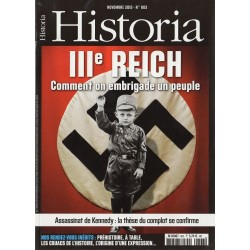 Historia n° 803 - IIIe Reich : Comment on embrigade un peuple