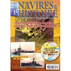 """Navires & Histoire n° 85 - 1942, Opération """"Chariot"""" : le raid sur Saint-Nazaire"""