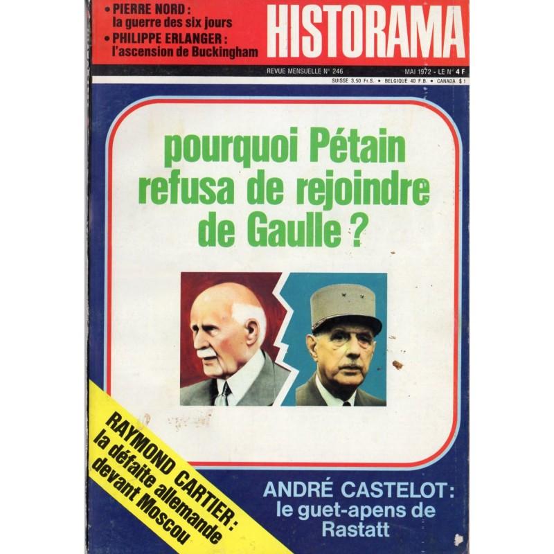 Historama n° 246 - pourquoi Pétain refuse de rejoindre de Gaulle ?
