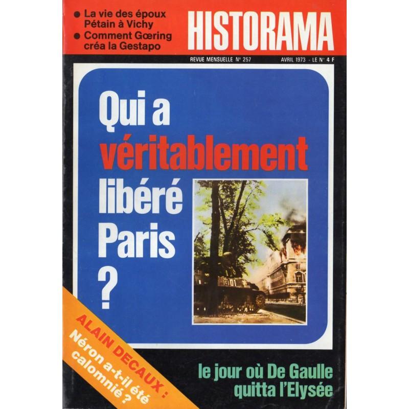 Historama n° 257 - Qui a véritablement libéré Paris ?