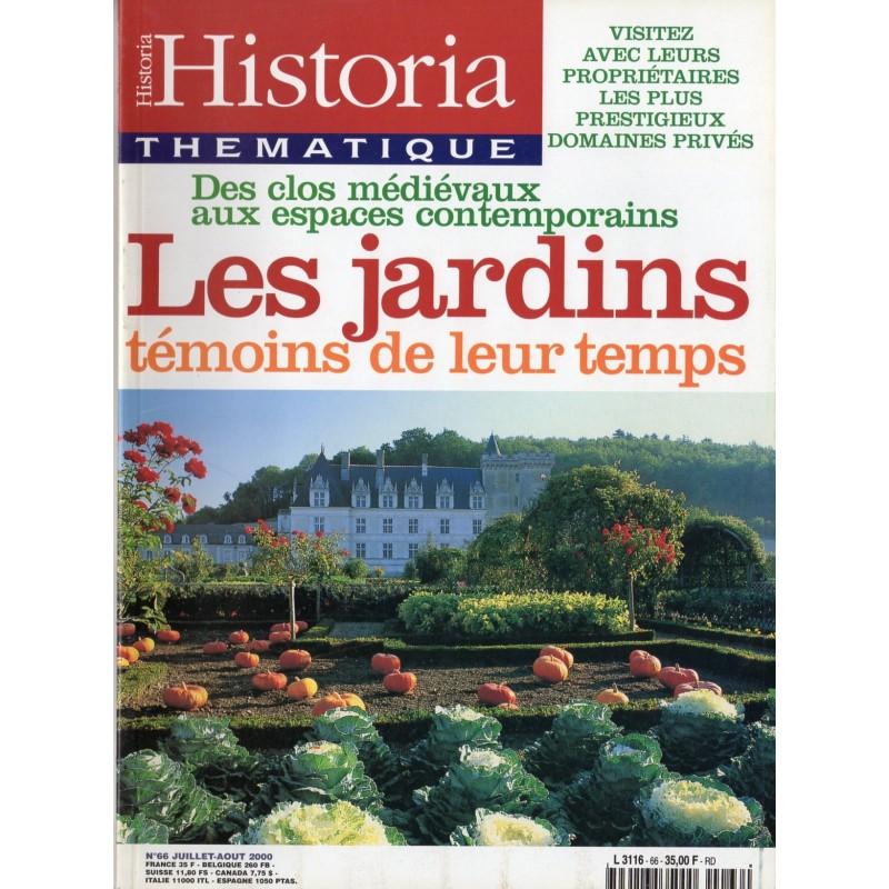 Historia Thématique n° 66 - Les Jardins, témoins de leur temps