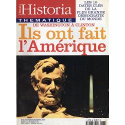 Historia Thématique n° 68 - Ils ont fait l'Amérique, de Washington à Clinton
