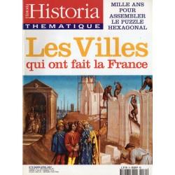 Historia Thématique n° 70 - Les Villes qui ont fait le France
