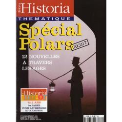 Historia Thématique n° 72 - Spécial Polars, 12 nouvelles à travers les âges
