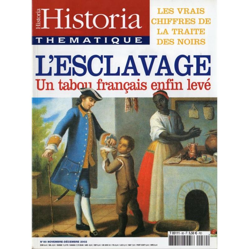 Historia Thématique n° 80 - L'esclavage, un tabou français enfin levé