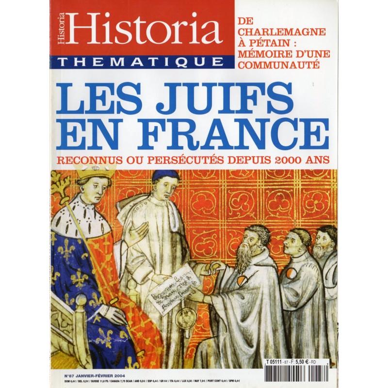 Historia Thématique n° 87 - Les Juifs en France, reconnus ou persécutés depuis 2000 ans