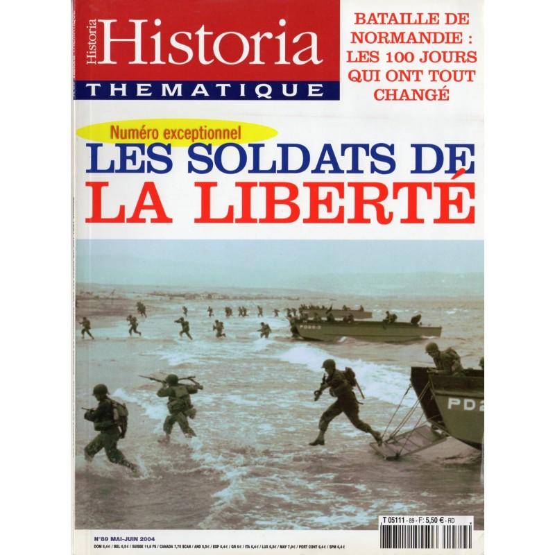 Historia Thématique n° 89 - Les soldats de la Liberté