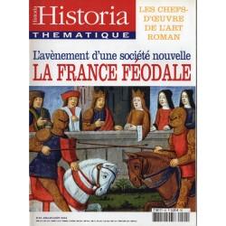 Historia Thématique n° 90 - La France Féodale : L'avènement d'une société nouvelle