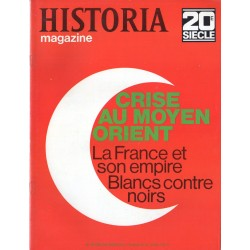 Historia Magazine 20e siècle n° 140 - Crise au Moyen Orient, la France et son empire, Blancs contre noirs
