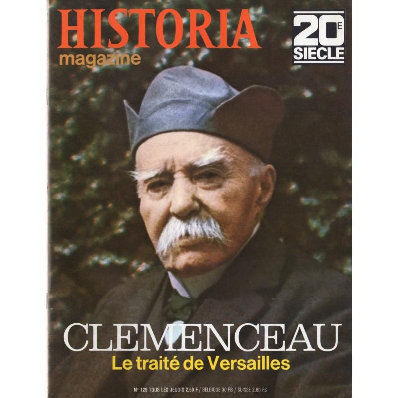 Historia Magazine 20e siècle n° 129 - Clémenceau - Le traité de Versailles