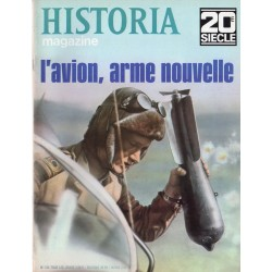 Historia Magazine 20e siècle n° 124 - L'avion, arme nouvelle