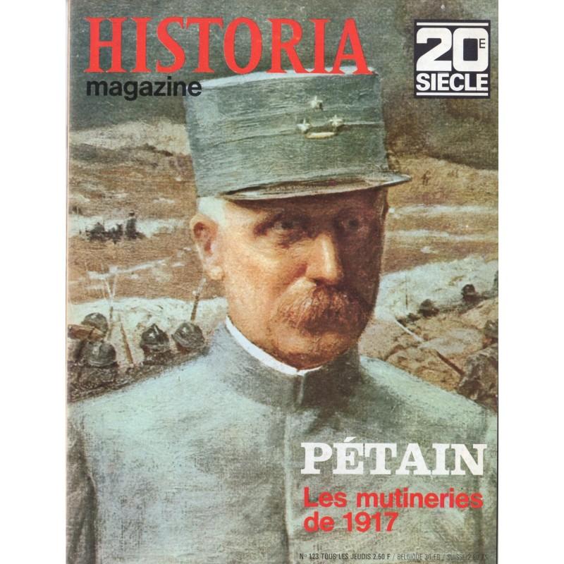 Historia Magazine 20e siècle n° 123 - Pétain & Les mutineries de 1917