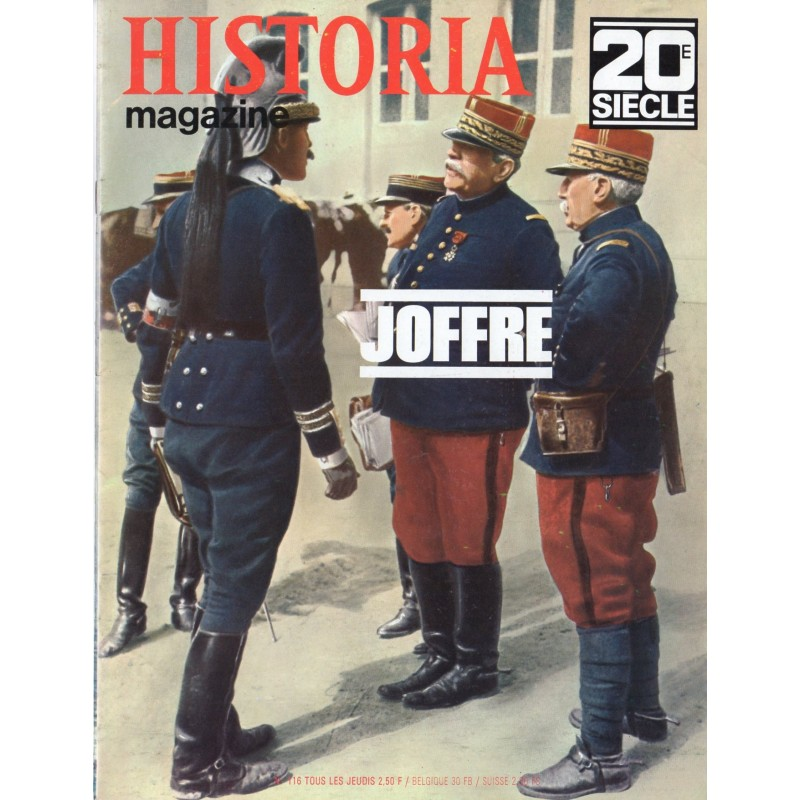 Historia Magazine 20e siècle n° 116 - Joffre