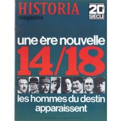 Historia Magazine 20e siècle n° 113 - Une ère nouvelle 14 / 18, les hommes du destin apparaissent
