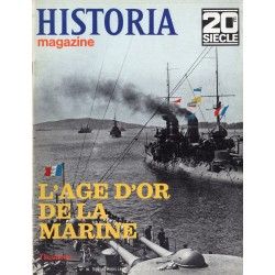 Historia Magazine 20e siècle n° 99 - L'Age d'or de la Marine