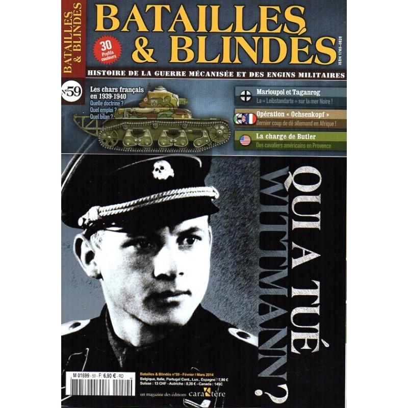 Batailles & Blindés n° 59 - Qui a tué Wittmann ?