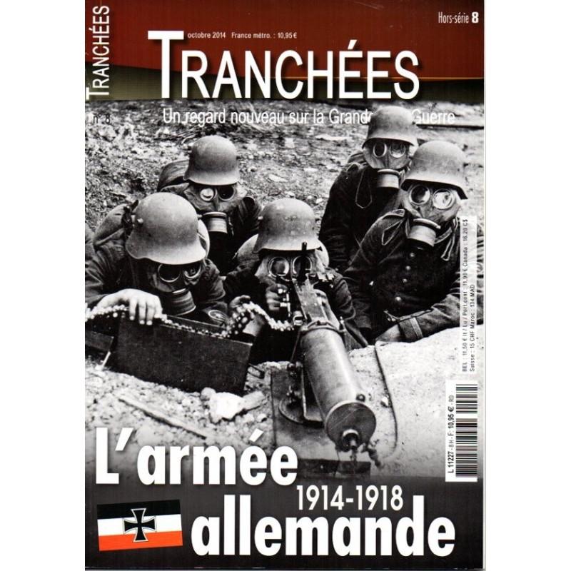 Tranchées n° 8H - L'Armée Allemande 1914-1918