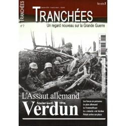 Tranchées n° 7H - VERDUN : L'assaut allemand, Février - avril 1916