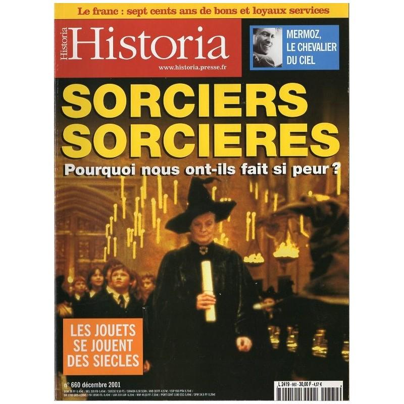 Historia n° 660 - Sorciers, Sorcières, pourquoi nous ont-ils fait si peur ?