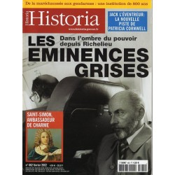 Historia n° 662 - Les éminences grises, dans l'ombre du pouvoir depuis Richelieu