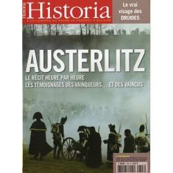 Historia n° 708 - Austerlitz : le récit heure par heure - Les témoignages des vainqueurs ... et des vaincus
