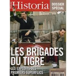 Historia n° 712 S - Les Brigades du Tigre, les exploits des premiers superflics
