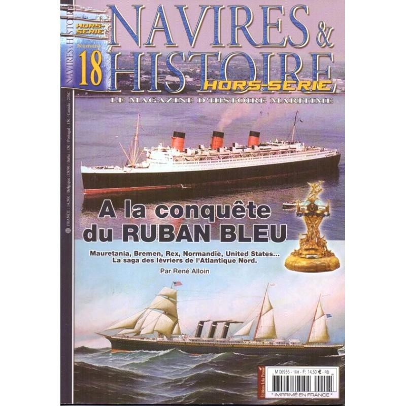 Navires & Histoire n° 18H - A la conquête du RUBAN BLEU