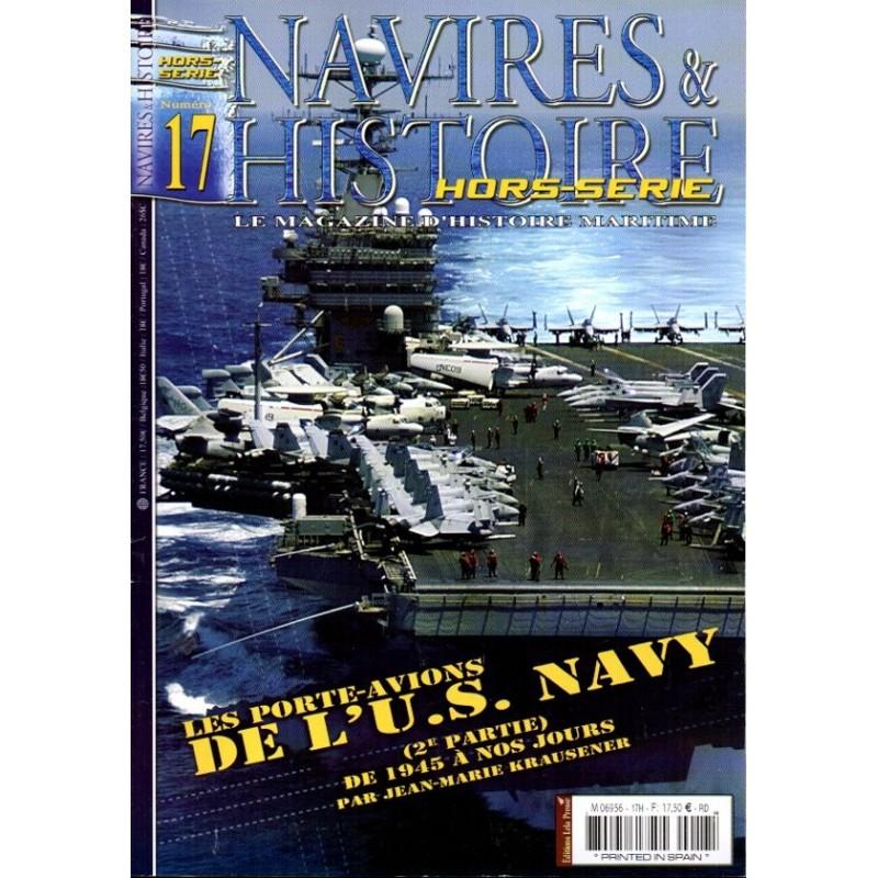 Navires & Histoire n° 17H - Les Porte-avions de l'U.S. NAVY de 1945 à nos jours