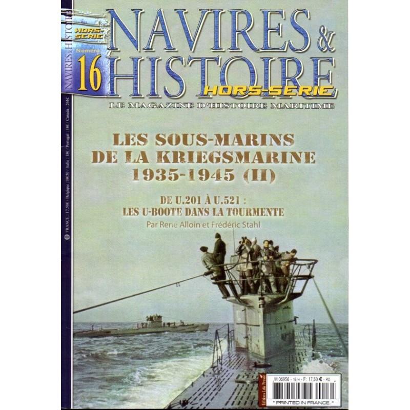 Navires & Histoire n° 16H - Les sous-marins de la Kriegsmarine 1935-1945