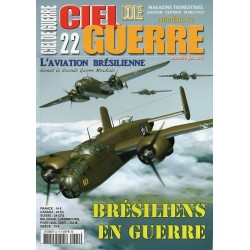 Ciel de Guerre n° 22 - Brésiliens en Guerre, l'Aviation brésilienne