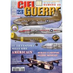 Ciel de Guerre n° 23 - Le transport militaire américain durant le seconde guerre mondiale