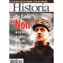 """Historia n° 634 - 1940-1945 : De Gaulle dit """"NON !"""" à la défaite, à Pétain, aux alliés, à Staline, aux résistants"""