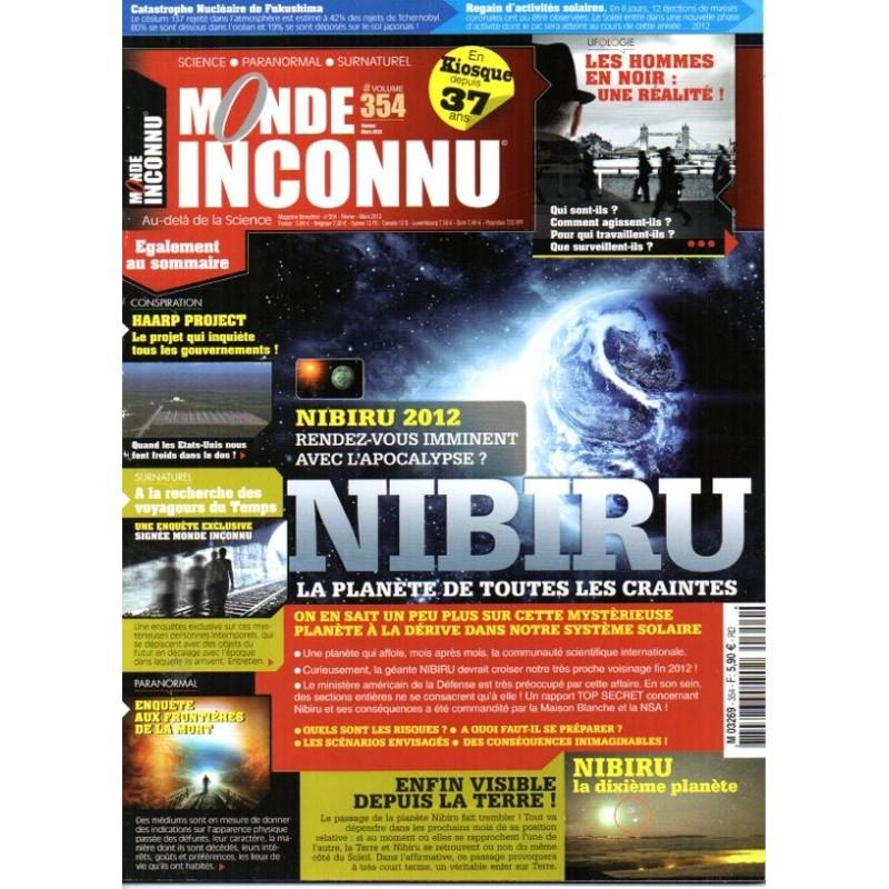 Monde Inconnu n° 354 - NIBIRU, la planéte de toutes les craintes