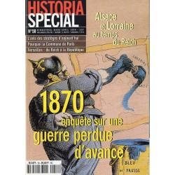 Historia Spécial n° 58 - 1870, enquête sur une guerre perdue d'avance