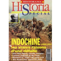 Historia Spécial n° 28 - Indochine 1946/1954, les vraies raisons d'une défaite