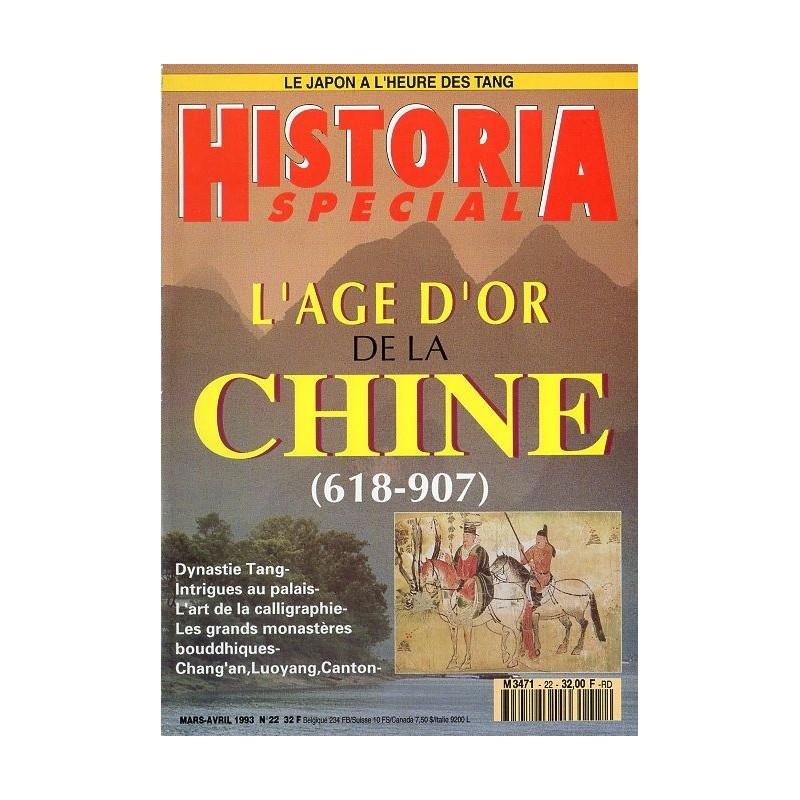 Historia Spécial n° 22 - L'Age d'or de la Chine (618-907)