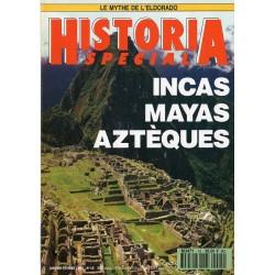 Historia Spécial n° 15 - Incas, Mayas, Aztèques
