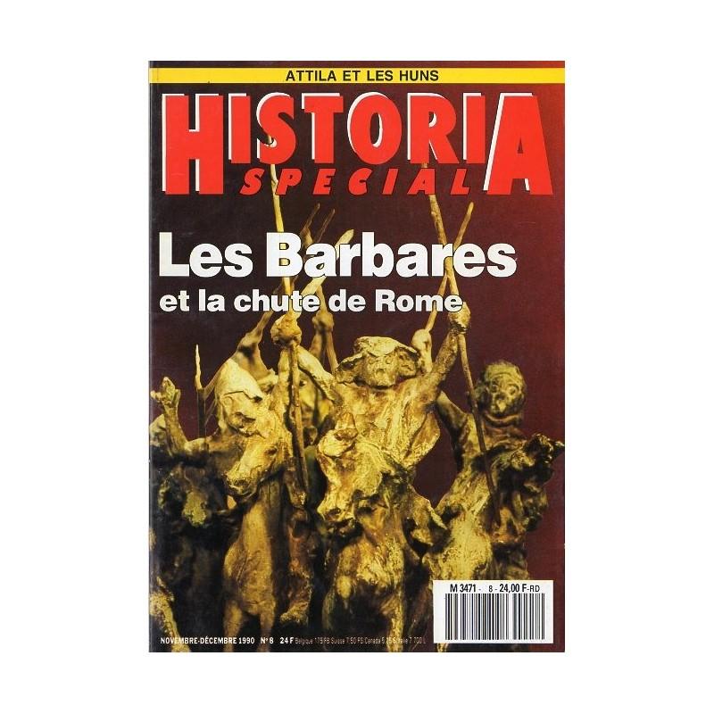Historia Spécial n° 8 - Les Barbares et la chute de Rome