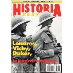 Historia Spécial n° 7 - Londres, Vichy, Dakar, la guerre continue