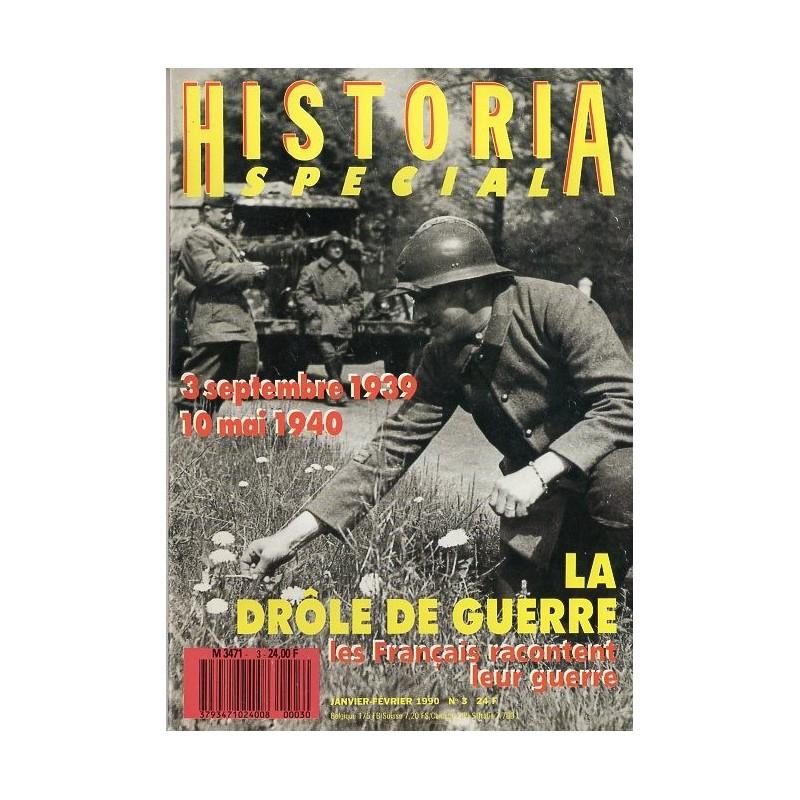 Historia Spécial n° 3 - La drôle de guerre (3 septembre 1939 - 10 mai 1940)