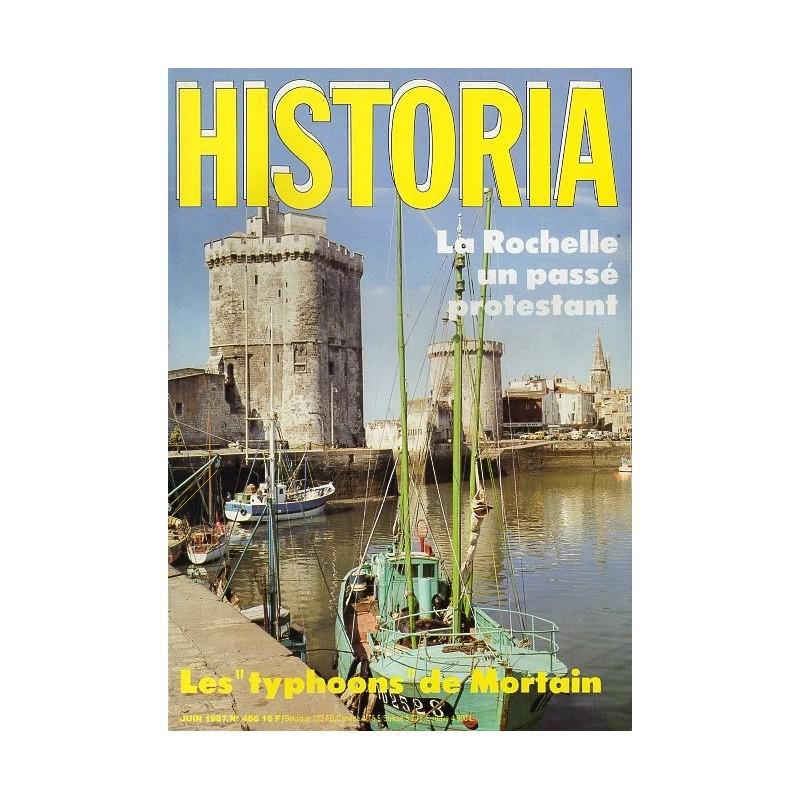 Historia n° 486 - La Rochelle, un passé protestant