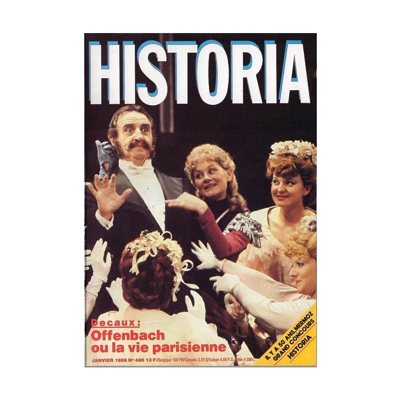 Historia n° 469 - Offenbach ou la vie parisienne (A. Decaux)